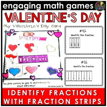 Valentine's Day Identifying Fractions Using Fraction Strips