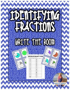 Identifying Fractions Write the Room!