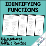 Identifying Functions Notes and Practice (Differentiated)