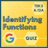 Identifying Functions Digital Quiz for TEKS A.12A (Google Forms + PDF)