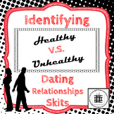 Healthy V.S.Unhealthy Dating Relationship Role Play Skits