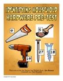 Identifying Household Hardware / Tools Pre-Test / Assessment