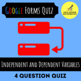 Identifying Independent & Dependent Variables Quiz (Google Forms & Paper Format)