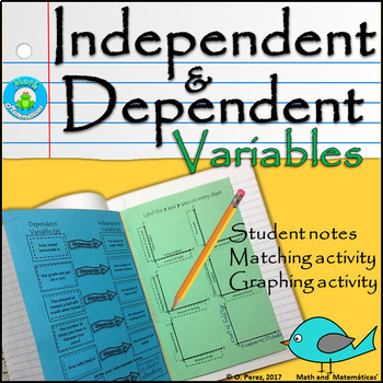 Identifying Independent and Dependent Variables-Student's Notes, Foldable Pages