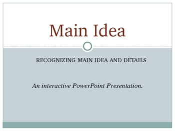 Identifying Main Idea and Details: ELA PowerPoint Presentation