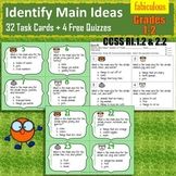 Identify Main Ideas from Details- Task Cards- Grades 1-2, CCSS 1.2, 2.2