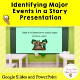 Identifying Major Events in a Story   Distance Learning