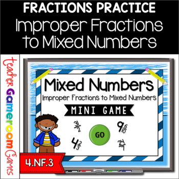 Improper Fractions to Mixed Numbers Mini Game