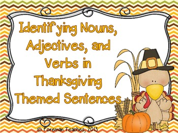 Identifying Nouns, Adjectives, and Verbs - Thanksgiving Version