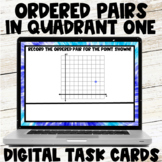 Identifying Ordered Pairs in Quadrant 1 Google Slides/ Digital Task Cards