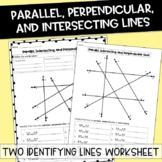 Identifying Parallel, Perpendicular, and Intersecting Lines Worksheet/Quiz
