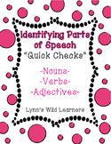 "Identifying Parts of Speech ""Quick Checks"""