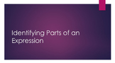Identifying Parts of an Expression- PowerPoint Presentation