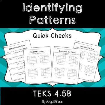Identifying Patterns / Input-Output Tables SKILL Quick Checks (TEKS 4.5B)
