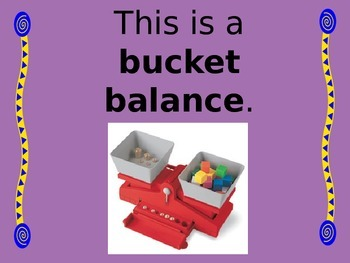 Identifying Physical Properties with a Bucket Balance