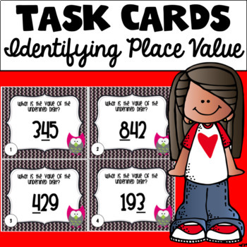 Identifying Place Value Task Cards (3 Digit)