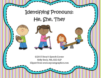 Identifying Pronouns: He, She, They