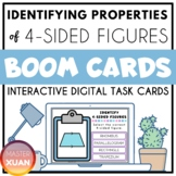 Identifying Properties of 4-Sided Figures Boom Cards Dista