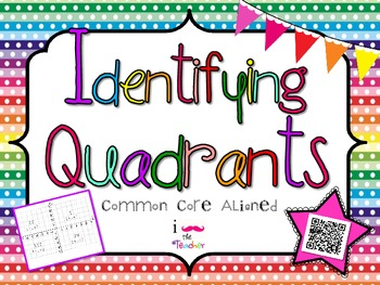Identifying Quadrants **QR CODE Task Cards**