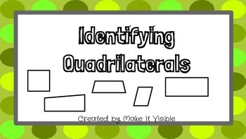 Identifying Quadrilaterals