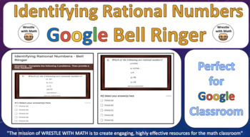 Identifying Rational Numbers – Google Bell Ringer with Student Feedback Option