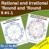 8.NS.1 Identifying Rational and Irrational Numbers: 'Round and 'Round