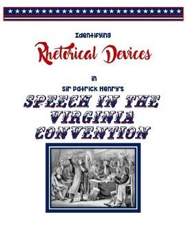 Identifying Rhetorical Devices in Sir Patrick Henry's Speech