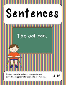 Identifying Sentences, Fragments, and Run-Ons Center Activity