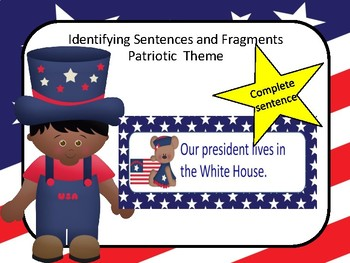 Identifying Sentences and Fragments - Patriotic Theme