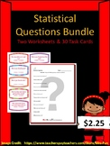 Identifying Statistical Questions Bundle (Two Worksheets and 30 Task Cards