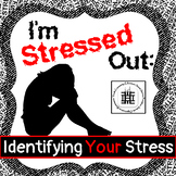 Identifying Stress and Anxiety