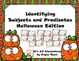 Identifying Subjects and Predicates - Halloween Edition