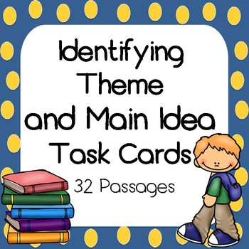 Identifying Theme and Main Idea Task Card Bundle -Includes Optional QR Codes!