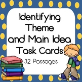Identifying Theme and Main Idea Task Card Bundle -Includes
