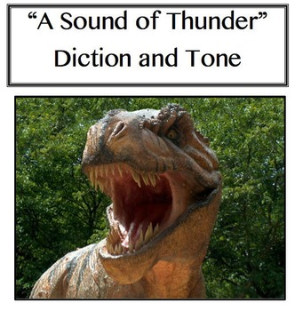 """A Sound of Thunder"" Identifying Tone Through Diction"