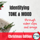 Identifying Tone and Mood: Christmas Edition