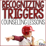 Identifying Triggers: Classroom Guidance Lessons for Recognizing Triggers
