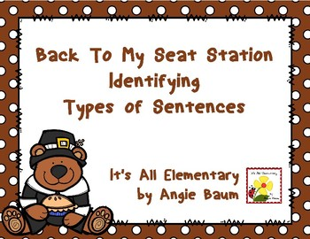 Identifying Types of Sentences Back To My Seat Station Thanksgiving Edition