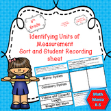 Identifying Units of Measurement Sort and Student Recording Sheet