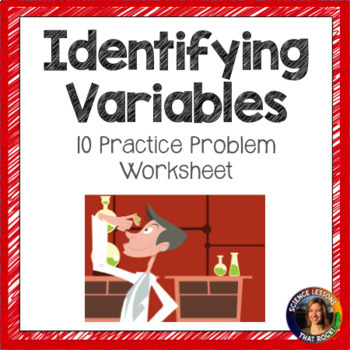Identifying Variables Worksheet by Science Lessons That Rock | TpT