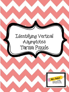 Identifying Vertical Asymptotes Tarsia Puzzle