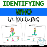 Identifying WHO in Pictures (Speech Therapy)