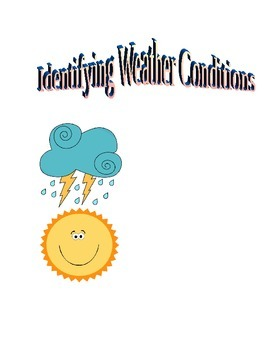 Identifying Weather Conditions 5.E.1