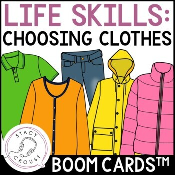 Identifying What To Wear BOOM CARDS™ Life Skills