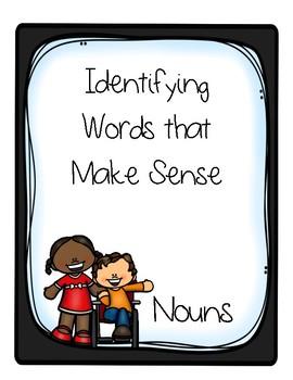 Identifying Words that Make Sense - Nouns