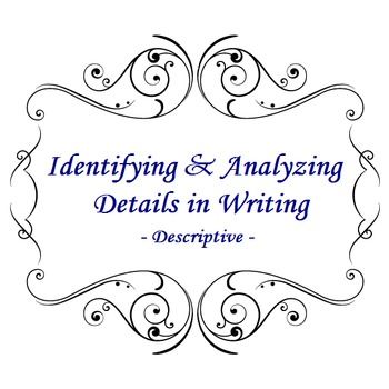 Identifying and Analyzing Descriptive Details in Writing