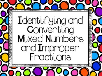 Identifying and Converting Mixed Numbers and Improper Fractions