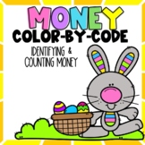 Identifying and Counting Money Color-By-Number Easter Themed