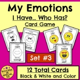 Identifying and Describing Emotions Feelings Game I Have W
