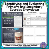 Identifying and Evaluating Primary and Secondary Sources Showdown
